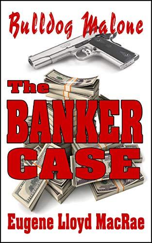 The Banker Case